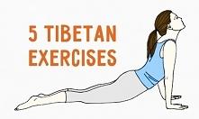 5 tybetańskich ćwiczeń, które sprawią, że każdego dnia będziesz czuł się świe...