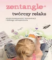 Zentangle. Twórczy relaks - pomysł na jesienne wieczory. Książka dostępna też...