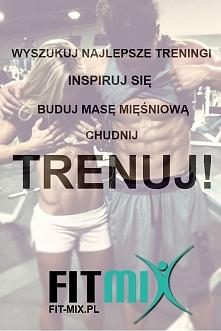 Fit-Mix - najlepsze treningi w sieci! Wyszukiwarka treningów dopasowanych do ...