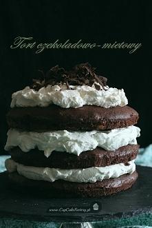 Tort czekoladowo-miętowy Składniki:  Blaty:      250 g margaryny w temp. poko...