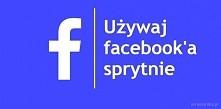 Facebook jest serwisem, który większości z nas towarzyszy codziennie. Nie tyl...