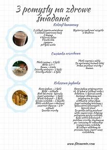 3 pomysły na zdrowe śniadan...