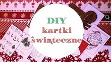 Kartki świąteczne DIY -Zrób to sam! Klik w zdjęcie