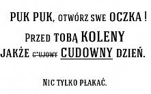 PUK PUK, Dzien Dobry :)