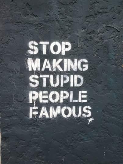 stop making stupid people famous na Ulubione - Zszywka.pl