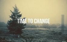 czas na zmiany.  'nowy rok nowa ja'. trzymamy sie postanowien nowor...
