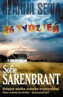 36 tydzień Sofie Sarenbrant  Koniec lata w Brantevik, małej wiosce rybackiej....