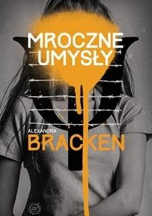 Mroczne umysły  Alexandra Bracken