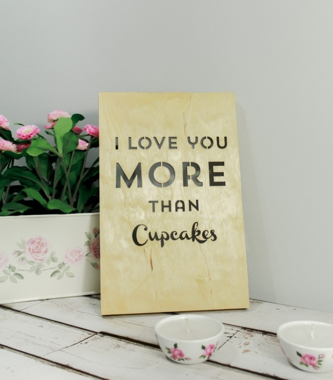 Drewniany Plakat 3D - Love You More Than Cupcake