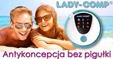 Antykoncepcja z Lady-Comp: 100% zdrowia, 99,3% skuteczności!