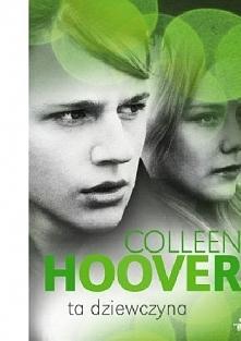 Colleen Hoover bestsellerową serią Pułapka uczuć podbiła serca milionów czytelników. Ta dziewczyna to trzeci i ostatni tom serii.  Layken i Will biorą w końcu ślub. Ich znajomoś...