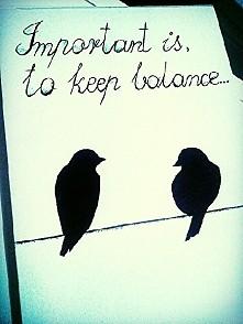 Zachowaj równowagę...