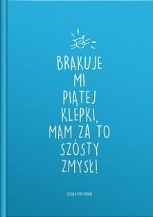 """Zeszyt A5 w Kratkę - """"Brakuje Mi Piątej Klepki ..."""""""