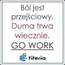 Go work…   Motywacja