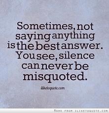 * silence *