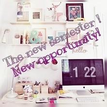 Zaraz zaczynamy nowy semestr ! Bierzemy się w garść juz od początku , mniej roboty będzie na koniec ! ;)))   The new semester,  new opportunity!  <3