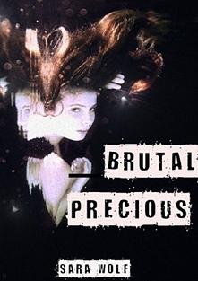 Brutal Precious Sara Wolf