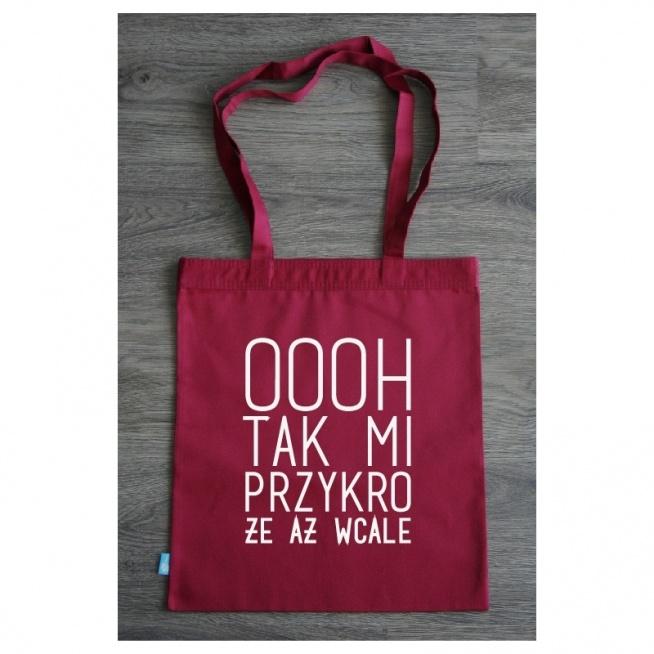 Torba ekologiczna OOOH tak mi przykro.  littlethings.pl