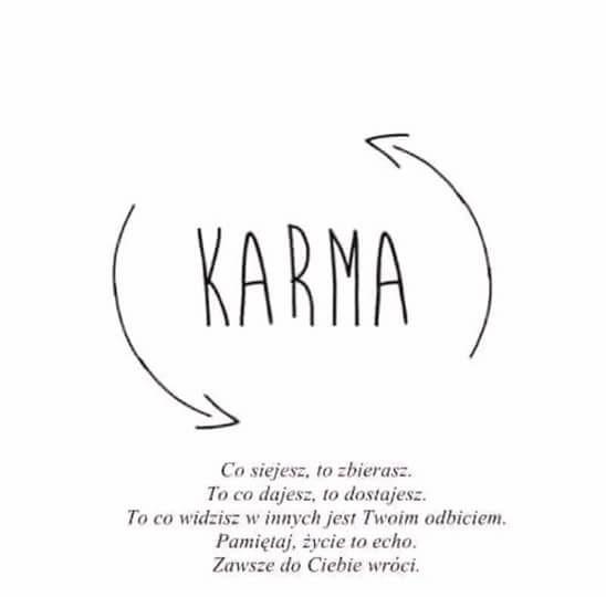 cytaty o karmie KARMA WRACA ! na Motywacja życiowa ;D   Zszywka.pl cytaty o karmie
