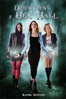 Dziewczyny z Hex Hall Sophie Mercer ma szesnaście lat i jest czarownicą. Ostatnio trochę za bardzo czarowała na studniówce. Za karę trafia do poprawczaka dla wiedźm, wampirów i ...