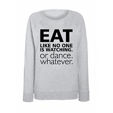 Bluza damska EAT DANCE WHAT...