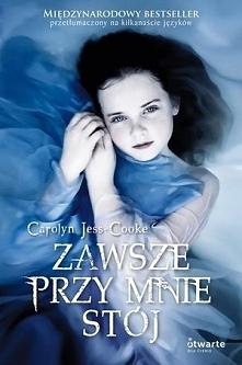 """""""Zawsze przy mnie stój"""" Carolyn Jess-Cooke Książka ukazuje w niezwykły i niebanalny sposób życie anioła, który czuwa i ma za zadanie opiekować się człowiekiem. Książka..."""