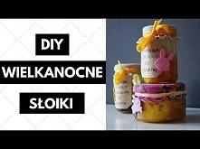 ♥ DIY ♥ miód z cytryną - wielkanocne słoiki