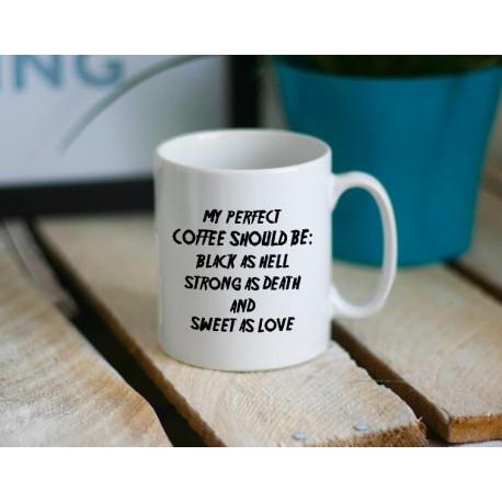 Kubek MY PERFECT COFFEE Idealny dla każdego kawosza. littlethings.pl