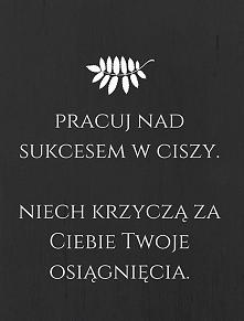 Praca=sukces :)