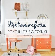 Jak urządzić pokój dziewczynki - polskie inspiracje z homelikeilike.com Wszys...