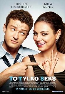 Dylan (Justin Timberlake) i Jamie (Mila Kunis) z pewnością nie mają zamiaru s...