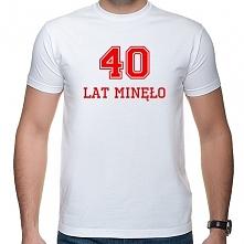 Koszulka na 40 urodziny - 4...
