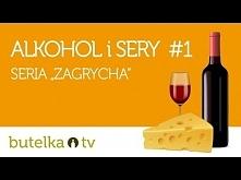 Jak łączyć alkohol i ser? J...