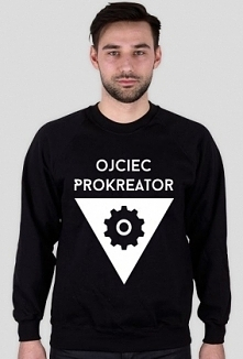 Bluza z napisem: Ojciec Prokreator