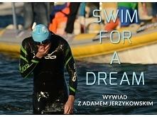 Człowiek, który inspiruje. Adam Jerzykowski, który przepłynął wpław Zatokę Pucką, aby zebrać pieniądze dla potrzebujących! Warto przeczytać ten wywiad! #sfad