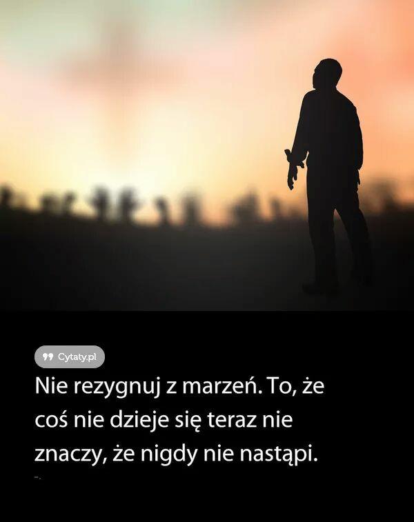 marzenia cytaty marzenia na cytaty   Zszywka.pl marzenia cytaty