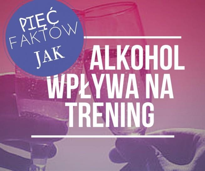 Czy pić alkohol podczas treningu/diety?  Po pięć ciekawych faktów - Zapraszam na bloga, po kliknięciu w zdjęcie!