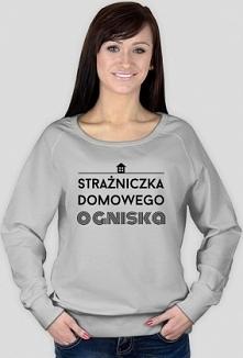Strażniczka domowego ogniska - damska bluza