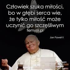 Jan Paweł Ii Cytat 2 Na Wspaniałe Cytaty Zszywkapl