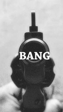 Bang..