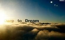Marzenia... rzeczy dające Ci nadzieję i szczęście, ale tylko przez krótką chw...