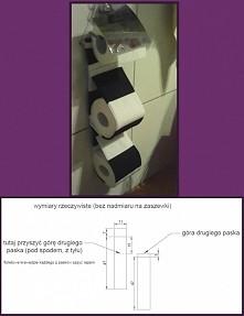 Moja wersja 'podajnika' na papier toaletowy, który wisi sobie dumni...