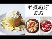 3 POMYSŁY NA... słodkie śniadanie!