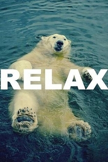 No to czas na relax :D
