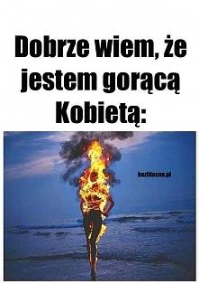 Kobieta Ogień <3
