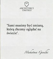 M. Gandhi, Architekci umysłu