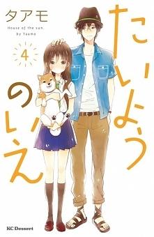 """Manga: Taiyou no Ie OPIS: """"Kiedyś to miejsce było jak dom magii, wypełni..."""