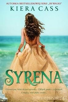 Syrena    Kahlen to syrena,...