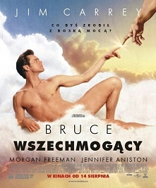 Bruce Wszechmogący-   Reporter, który narzekał nadmiernie na Boga, otrzymuje ...