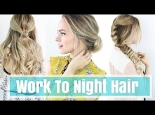3 Work to Night Hairstyles!